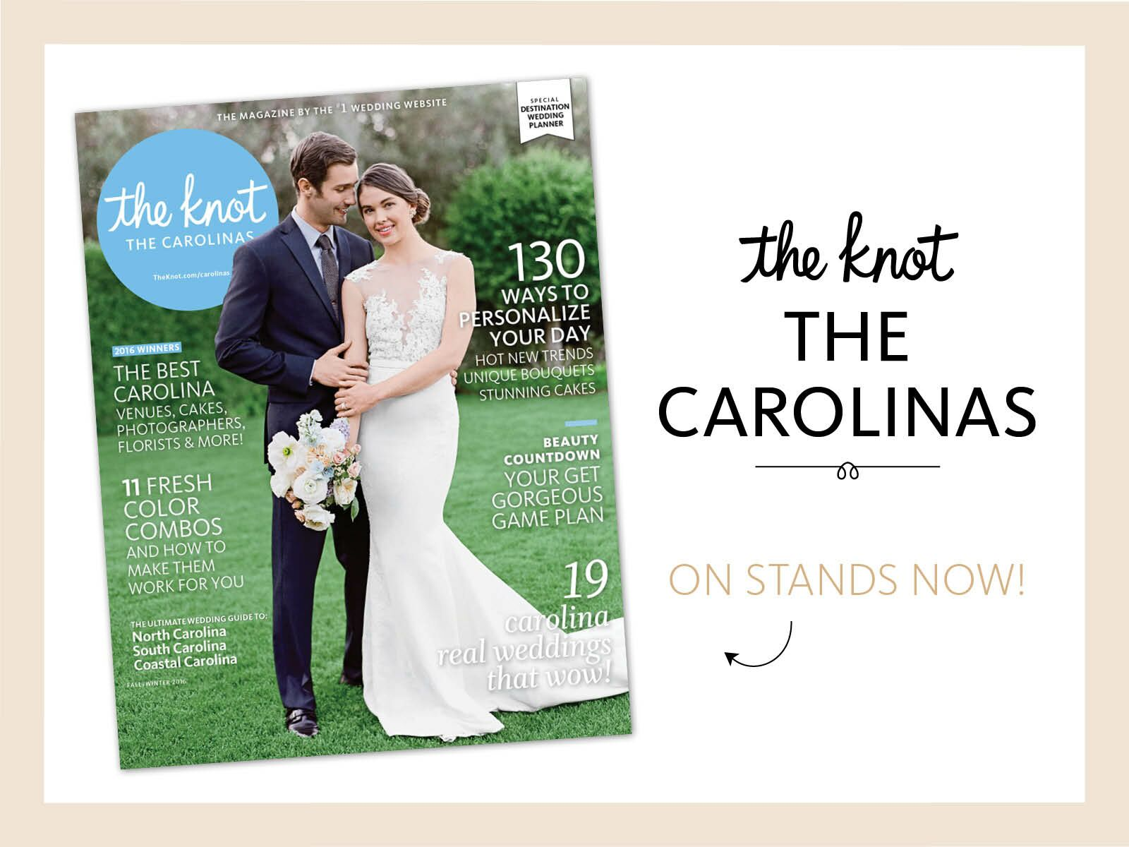 The Knot Carolinas is Now On Newsstands