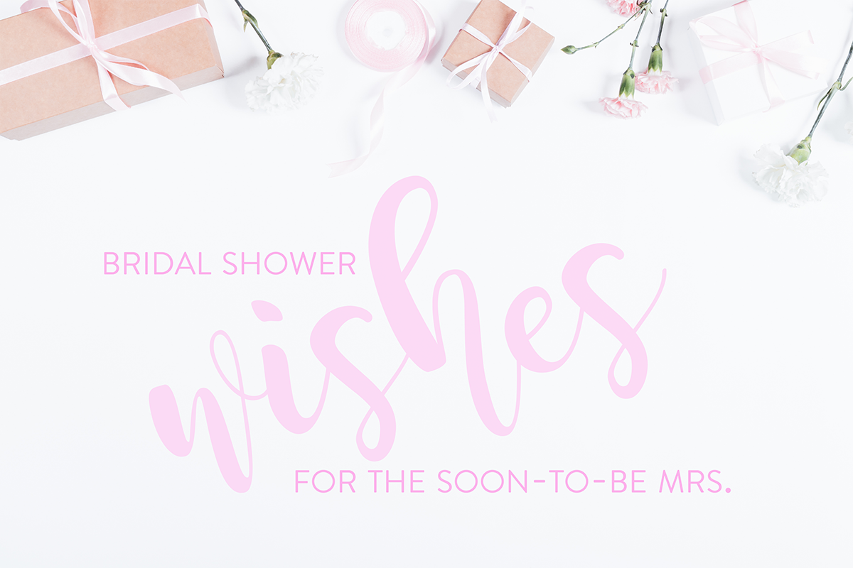 Bridal Shower Wishes What To Write In A Bridal Shower Card