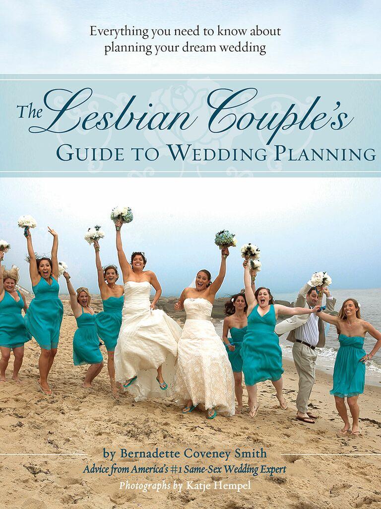 The best wedding planning books for lgbtq couples the lesbian couples guide to wedding planning junglespirit Images