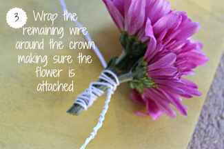 Wrap the remaining wire around the crown making sure the flower is attached.