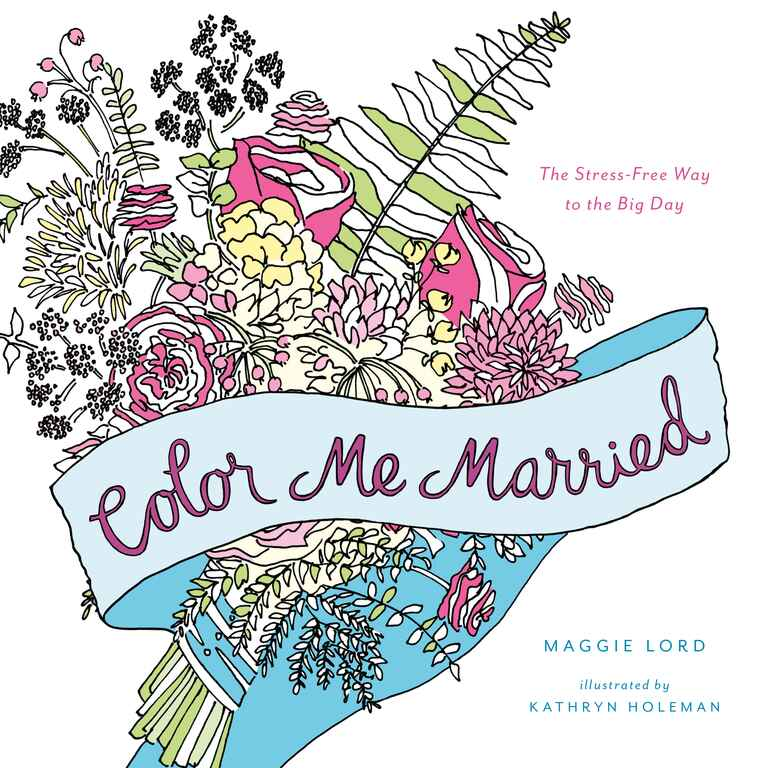Color Me Married Coloring Book