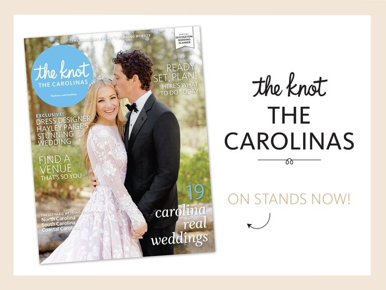 The Knot Carolinas Weddings Magazine Now On Newsstands